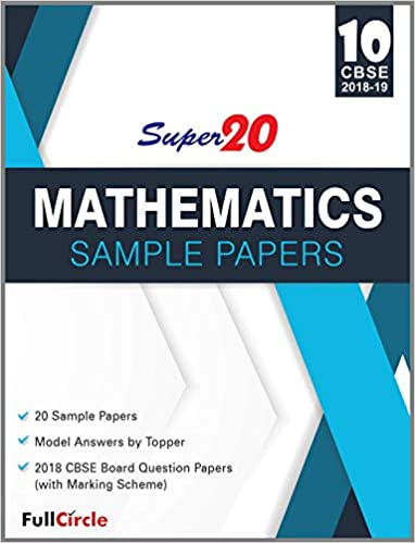 super20 mathematics sample papers class 10th cbse 2018 19 amazon in