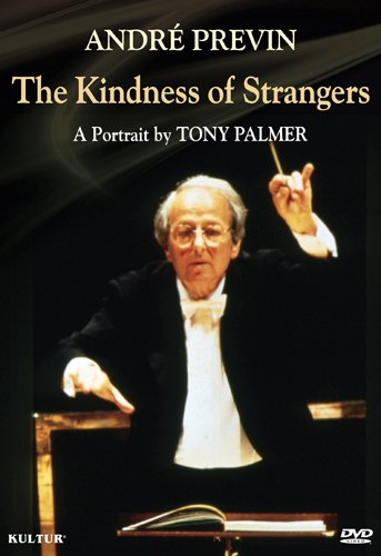 DVD : Elizabeth Futral - Andre Previn: The Kindness Of Strangers: A Portrait By Tony Palmer (DVD)