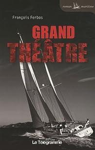 Grand Théâtre par François Ferbos