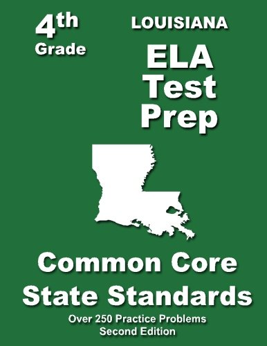 Louisiana 4th Grade ELA Test Prep: Common Core Learning Standards