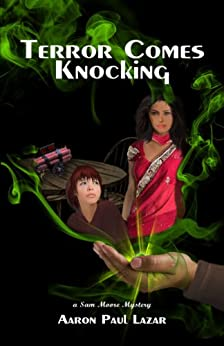 Terror Comes Knocking (Green Marble mysteries, featuring Sam Moore Book 2) by [Lazar, Aaron Paul]