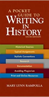 A Pocket Guide to Writing in History (7th Edition)