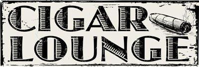 Cigar Lounge Metal Sign, Man Cave, Den Decor, Bar (Cigar Lounge)