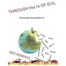 Through the I's of Evil: The Conflict You are Born In