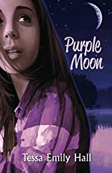 Teen & Young Adult Christian Fiction: Purple Moon by Tessa Emily Hall (2015-09-24)