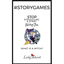 #storygames:What is a Witch?: Photo prompts to beat writer's block (English Edition)