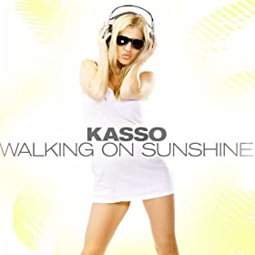 Kasso - Walking On Sunshine