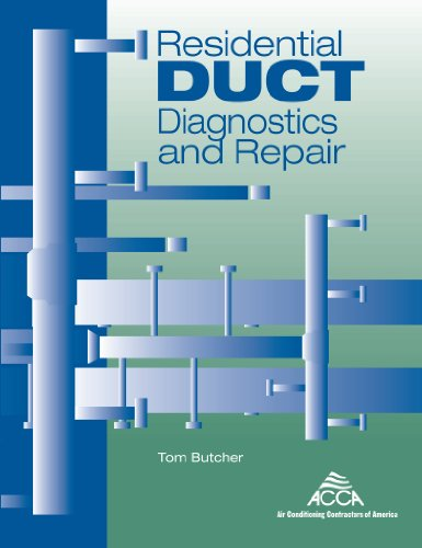 (Residential Duct Diagnostics and Repair )