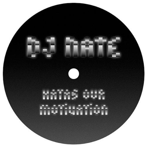 DJ Nate - Hatas Our Motivation
