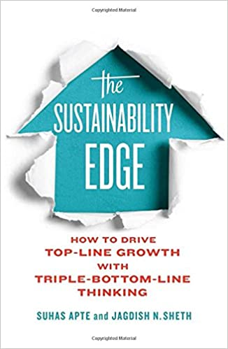 Book The Sustainability Edge: How to Drive Top-Line Growth with Triple-Bottom-Line Thinking (Rotman-UTP Publishing: Business & Sustainability)