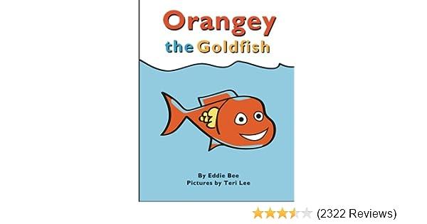 Orangey the Goldfish (Book 1): Eddie Bee, Teri Lee