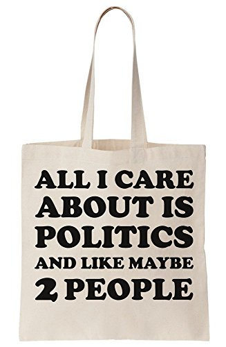 And Like 2 Care People Tote Maybe About I Is All Bag Canvas Politics x8HfqYXZw