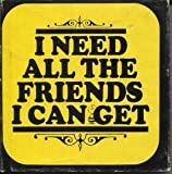 I Need All the Friends I Can Get, Charles M. Schulz, 0915696290