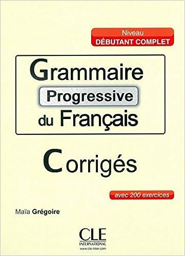Grammaire Progressive Du Francais Corriges Amazon Fr