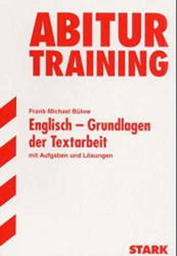 Abitur-Training Englisch - Grundlagen der Textarbeit