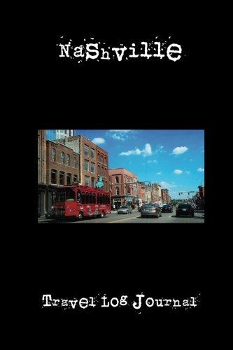 Nashville: A 6 x 9 Lined Travel Log Journal