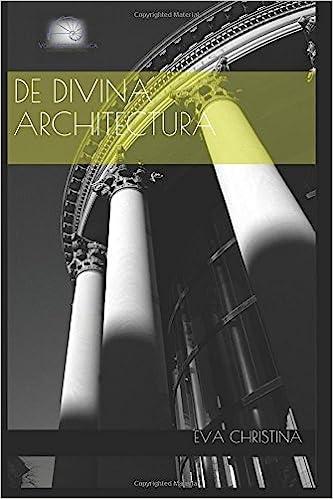 Ilmainen lataa eBooks foorumi De divina architectura (Vox Metaphysica) (Italian Edition) PDF ePub MOBI
