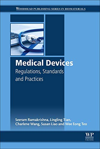 Medical Devices: Regulations, Standards and Practices