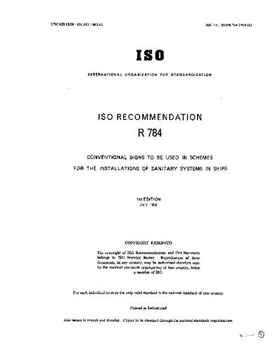 ISO/R 784:1968, Conventional signs to be used in schemes for the installations of sanitary systems in ships pdf epub