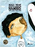 img - for Hugo tiene hambre book / textbook / text book