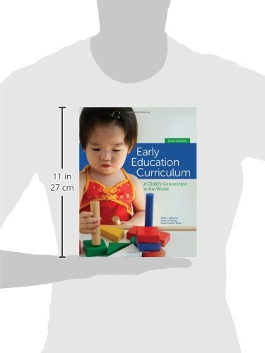 Early Education Curriculum: A Child's Connection to the World by Cengage Learning