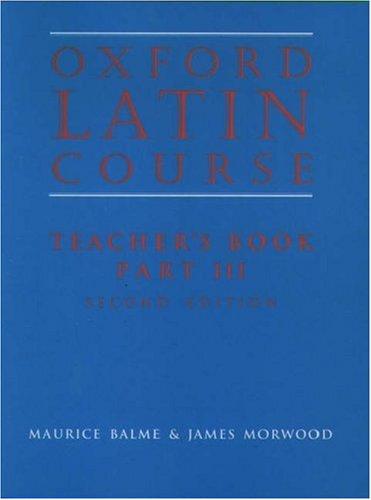 Oxford Latin Course, Teacher's Book, Part III