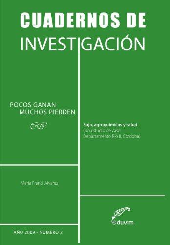 Descargar Libro Pocos Ganan, Muchos Pierden. Soja, Agroquímicos Y Salud María Francí S. Alvarez