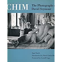 The Chim: The Photographs of David Seymour by David Seymour (1996-09-26)