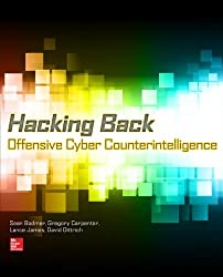 Hacking Back: Offensive Cyber Counterintelligence