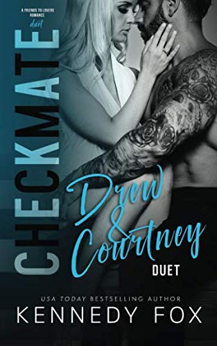 Checkmate Duet Series, #2 (Drew & Courtney) by CreateSpace Independent Publishing Platform