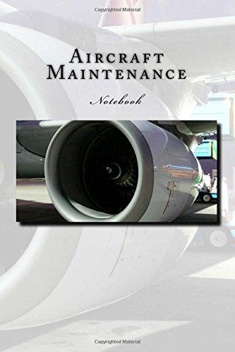 Aircraft Maintenance: Notebook