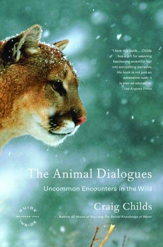 The Animal Dialogues: Uncommon Encounters in the Wild PDF