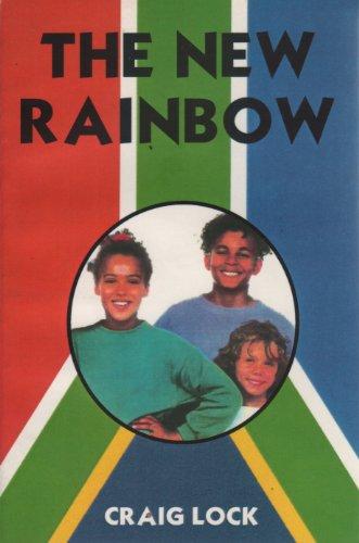 The New Rainbow (Rainbows) by [Lock, Craig]