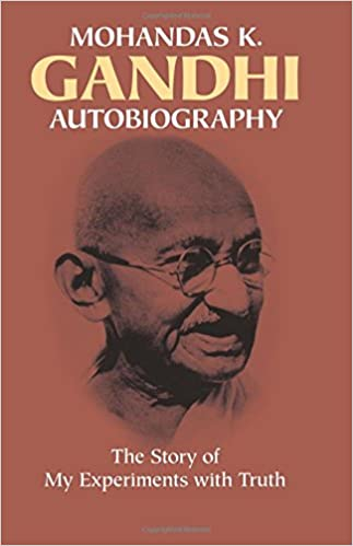 Autobiography: The Story of My Experiments with Truth: Amazon.es: Mohandas Gandhi: Libros en idiomas extranjeros