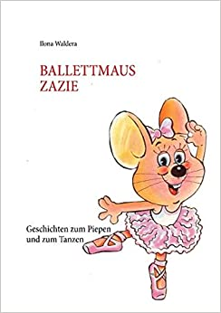 Book BALLETTMAUS ZAZIE (German Edition)