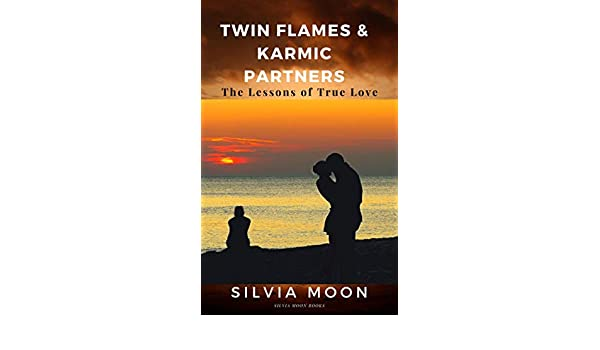 Twin Flames & Karmic Partners: Lessons of True Love - Kindle