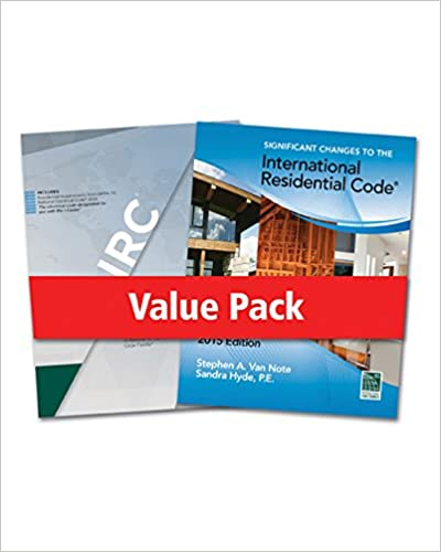 2015 International Residential Code for One- and Two- Family Dwellings and Significant Changes to the 2015 International Residential Code 1st Edition