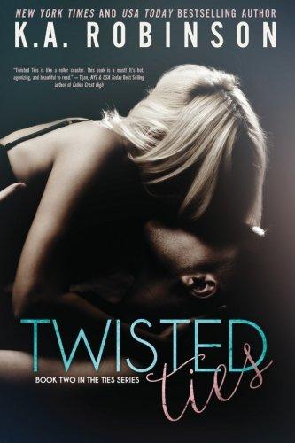 Twisted Ties (The Ties Series) (Volume 2) PDF