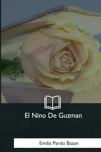 El Nino De Guzman (Spanish Edition) [Emilia Pardo Bazan] (Tapa Blanda)