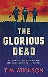 Amazon.com: The Glorious Dead eBook: Atkinson, Tim: Kindle Store
