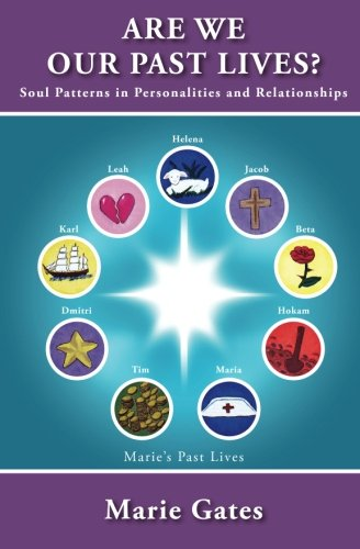 Are We Our Past Lives?: Soul Patterns in Personalities and Relationships pdf
