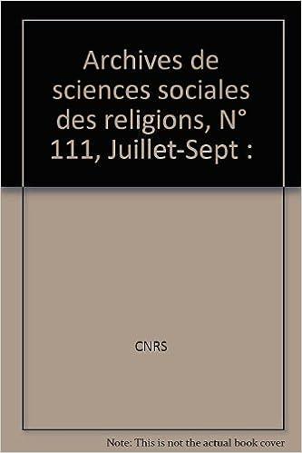 Livres gratuits Archives de sciences sociales des religions, N° 111, Juillet-Sept : pdf, epub ebook