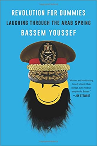 Revolution for dummies laughing through the arab spring bassem revolution for dummies laughing through the arab spring bassem youssef 9780062446909 amazon books fandeluxe Gallery