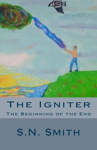 N/a Igniters - The Igniter: The Beginning of the End (Volume 1)