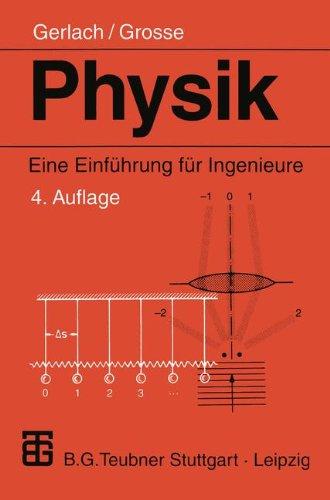 Physik. Eine Einführung für Ingenieure