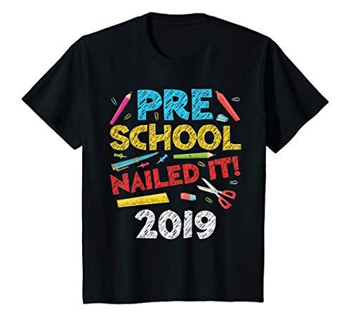 Kids Preschool Nailed It T-Shirt Class of 2019 Graduation Gift T-Shirt]()