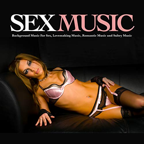 Erotic Music for Sex - Making Love Instrumental Background Music