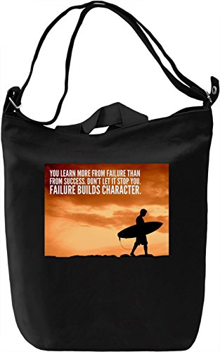 Failure Builds Character Borsa Giornaliera Canvas Canvas Day Bag| 100% Premium Cotton Canvas| DTG Printing|