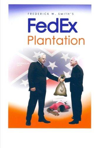 Fred Smith's Fedex Plantation (Volume 1): Mr  Gary Grant
