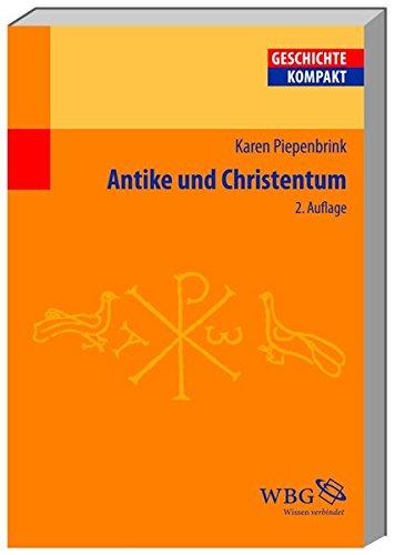 Antike Und Christentum  Geschichte Kompakt